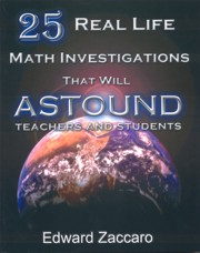 25 Real Life Math Investigations That Will Astound Teachers and