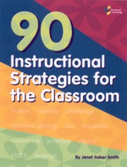 90 Instructional Strategies for the Classroom