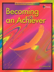 Becoming an Achiever - A Student Guide: Revised & Expanded