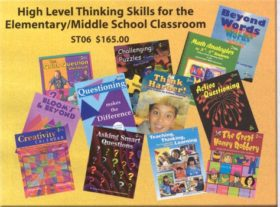 High Level Thinking Skills for the Elementary/Middle School Clas