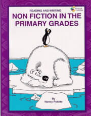 Reading and Writing Non Fiction in the Primary Grades