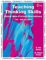 Teaching Thinking Skills Using Non-Fiction Narratives 7th - 8th