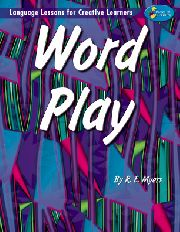 Word Play - Language Lessons for Creative Learners