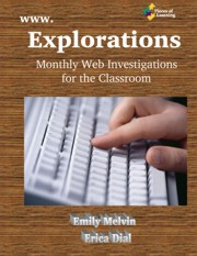 www.Explorations - Monthly Web Investigations for the Classroom