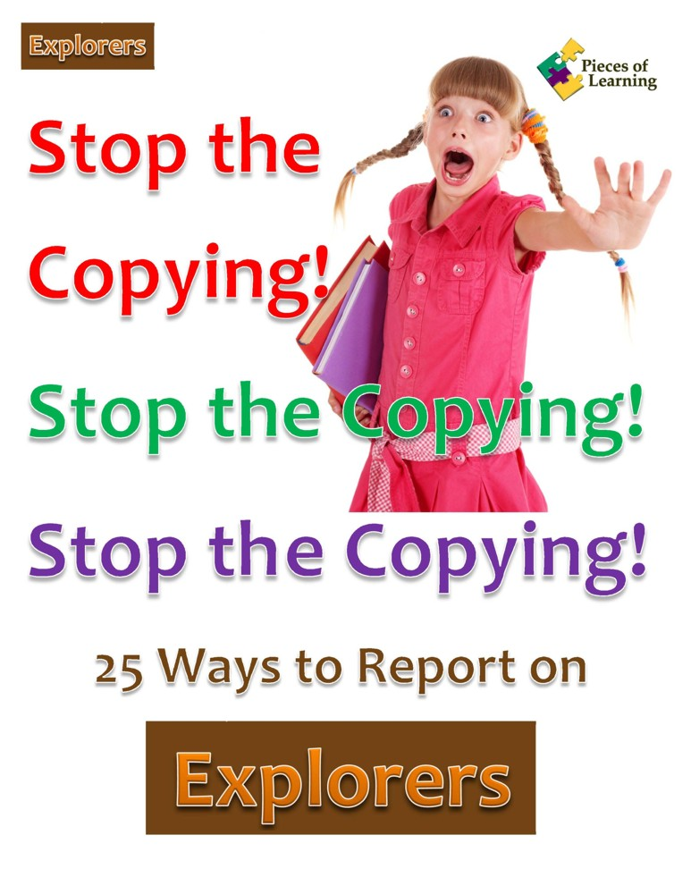 Stop the Copying! 25 Strategies to Report on Explorers