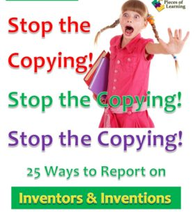 Stop the Copying! 25 Strategies to Report on Inventions