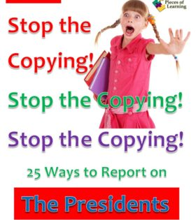 Stop the Copying! 25 Strategies to Report on Presidents