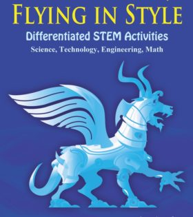 Flying in Style: Differentiated STEM Activities