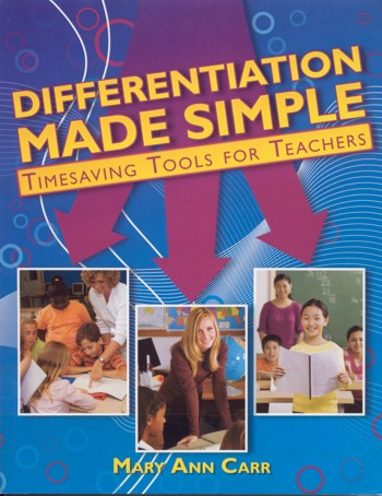 Differentiation Made Simple: Time-saving Tools for Teachers