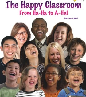 The Happy Classroom: From Ha-Ha to A-Ha!