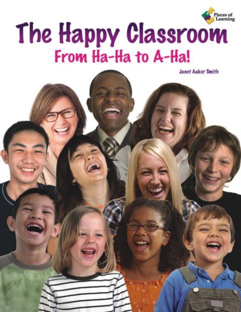 The Happy Classroom: From Ha-Ha to A-Ha!