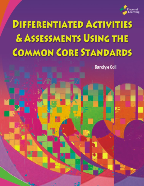 Differentiated Activities and Assessments Using CCSS-E-Book