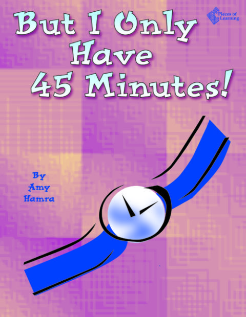 But I Only Have 45 Minutes