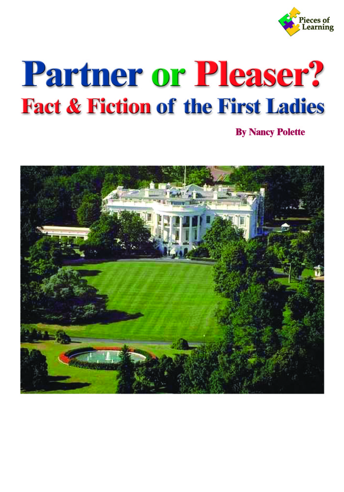 Partner or Pleaser? Fact or Fiction of the First Ladies