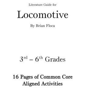 Locomotive by Brian Floca Gr 3-6 - CCSS