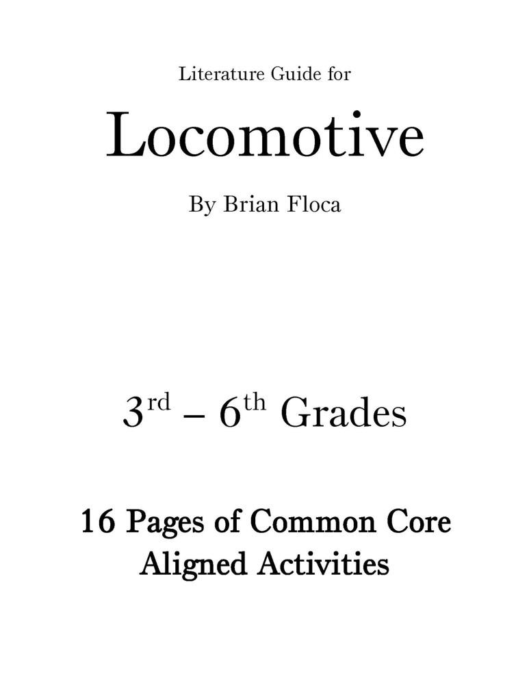 Locomotive by Brian Floca Gr 3-6 - CCSS