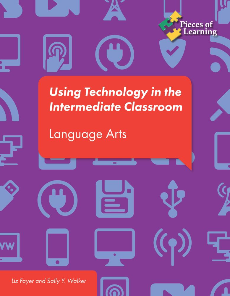 Using Technology in the Intermediate Classroom – Language Arts