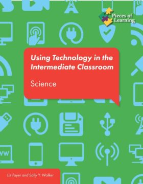 Using Technology in the Intermediate Classroom - Science