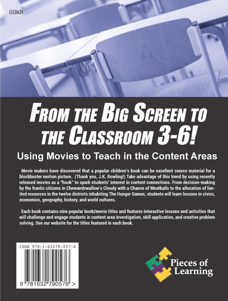 From the Big Screen to the Classroom – 3-6