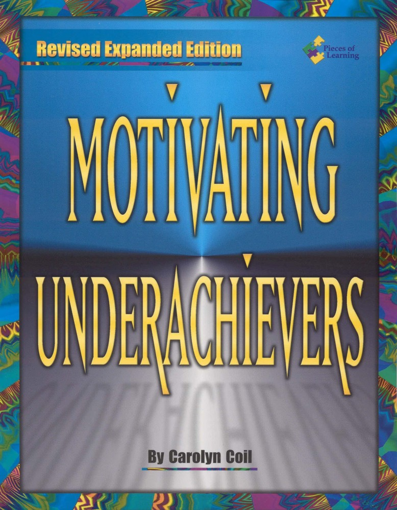 Motivating Underachievers - Revised Expanded Edition - Book/CD