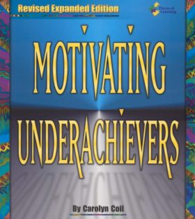 Motivating Underachievers - Revised Expanded Edition - E-Book