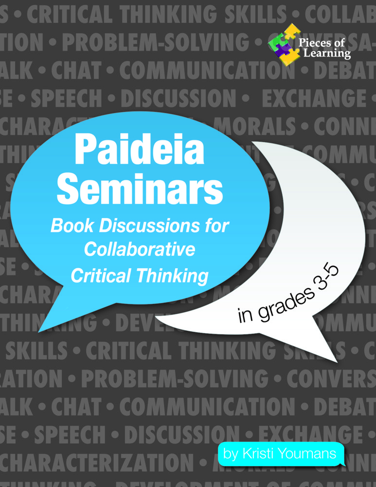 Paideia Seminars: Book Discussions for Critical Thinking 3-5